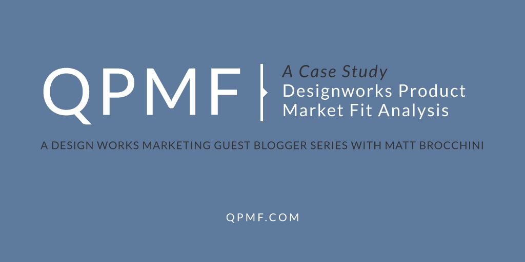 A Case Study Designworks Product Market Fit Analysis